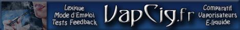 VapCig.fr : Blog de Caroline, vapoteuse et testeuse depuis mai 2008. Mode d'emploi, Astuces, Compte-rendus de Tests et Comparatifs concernant les vaporisateurs, atomiseurs, cartomiseurs, batteries, accessoires, e-liquide...